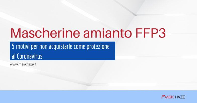 mascherine amianto ffp3