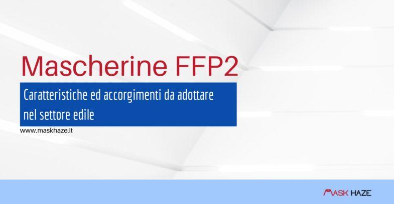mascherine ffp2 caratteristiche