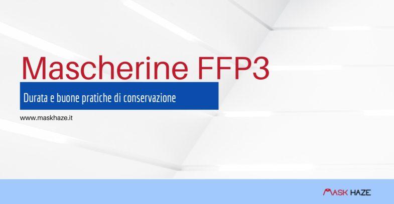 mascherine ffp3 durata