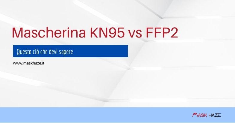Mascherina KN95 vs FFP2