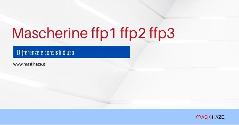 Mascherine ffp1 ffp2 ffp3