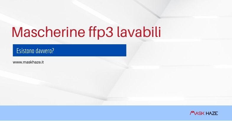 Mascherine ffp3 lavabili