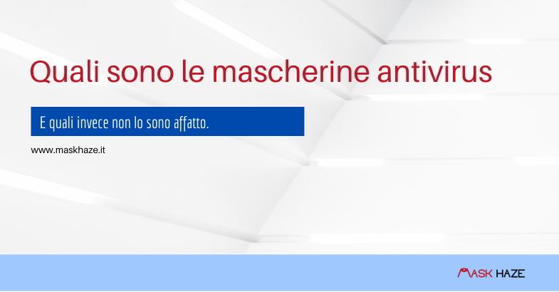 Quali sono le mascherine antivirus certificate
