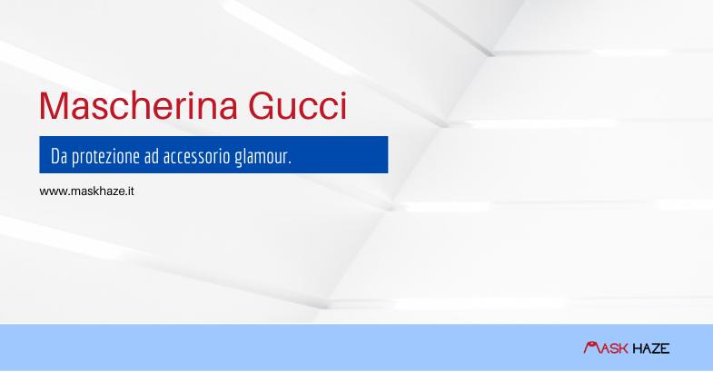 Impatto della mascherina Gucci