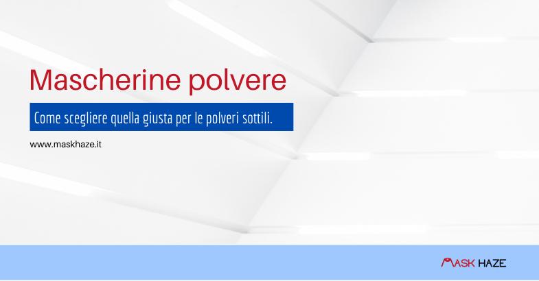 Mascherine polvere e coronavirus
