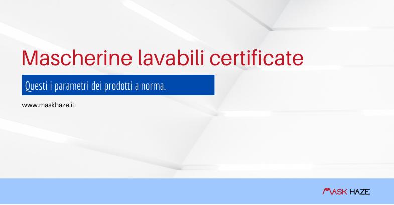 Riconoscere le mascherine lavabili certificate