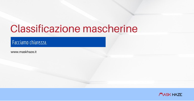Classificazione mascherine coronavirus.