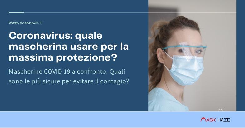 Coronavirus quale mascherina usare