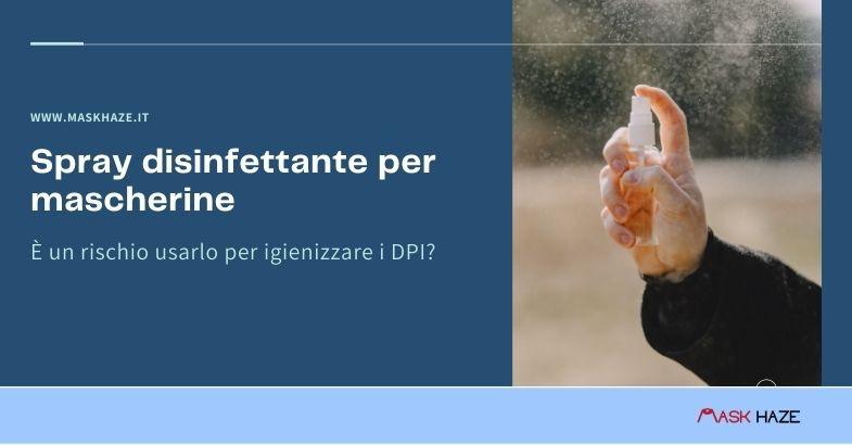 Spray disinfettante per mascherine lavabili e DPI.