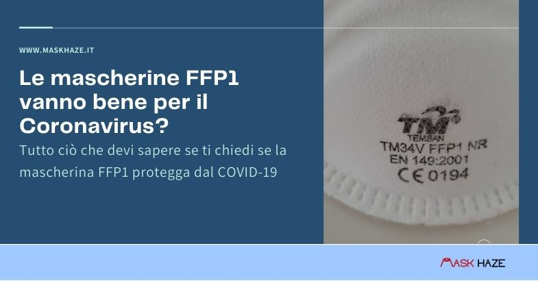 Le mascherine FFP1 vanno bene per il Coronavirus