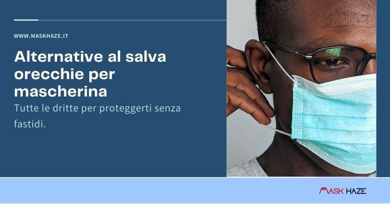 alternative al salva orecchie per mascherina