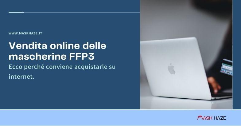 vendita online mascherine ffp3 perché è conveniente