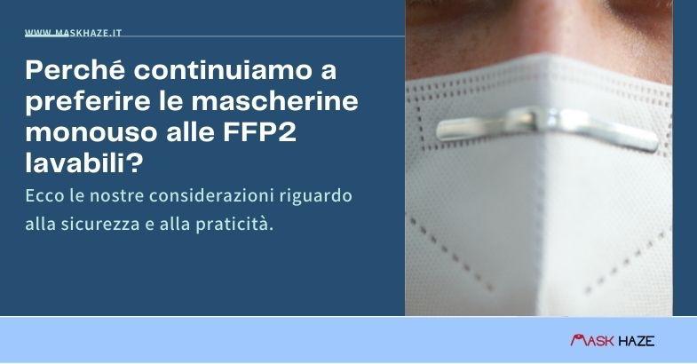 mascherine ffp2 lavabili e monouso a confronto